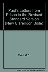Paul's Letters from Prison in the Revised Standard Version (New Clarendon Bible)