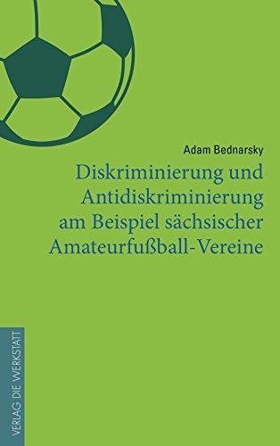 Diskriminierung und Antidiskriminierung am Beispiel sächsischer Amateurfußball-Vereine