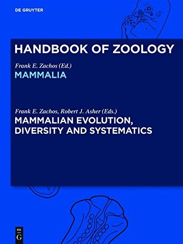 Mammalian Evolution, Diversity and Systematics