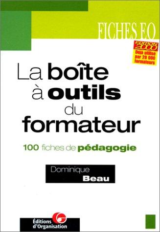 La boîte à outils du formateur, 3e édition. 100 fiches de pédagogie