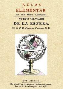 Atlas elementar - nuevo tratado de la esfera (Facsimiles De Edic. Unicas)