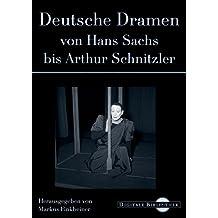 Digitale Bibliothek 95: Deutsche Dramen von Hans Sachs bis Arthur Schnitzler