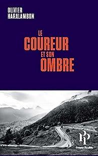 Le coureur et son ombre par Olivier Haralambon
