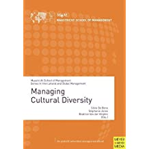 Managing Cultural Diversity (Maastricht School of Management Series in Intercultural and)