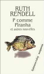 P comme Piranha et autres nouvelles
