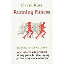 Running Fitness - From 5K to Full Marathon