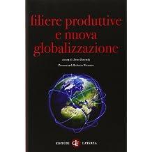 Filiere produttive e nuova globalizzazione