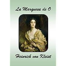 La Marquesa de O (Spanish Edition)