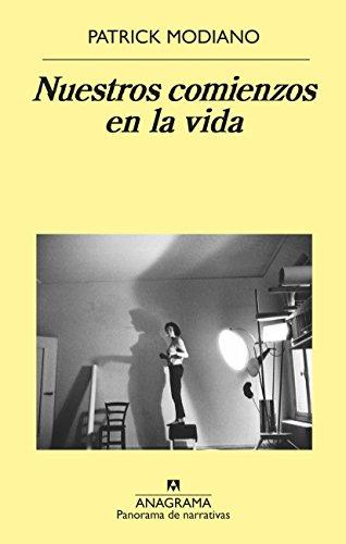 Nuestros comienzos en la vida (Panorama de narrativas nº 983) por Patrick Modiano