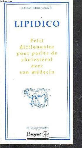 Lipidico : Petit dictionnaire pour parler de cholestérol avec son médecin