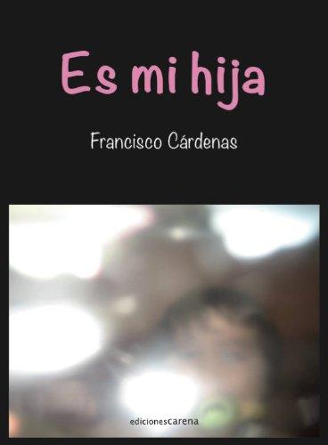 Es mi hija por Francisco Cárdenas