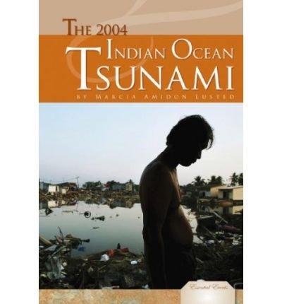 [(The 2004 Indian Ocean Tsunami )] [Author: Marcia Amidon Lusted] [Apr-2008]