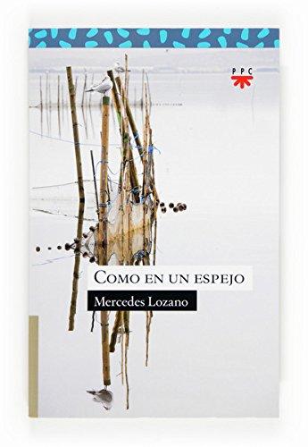 Como en un espejo (eBook-ePub) (Sauce nº 179) por Mercedes Lozano