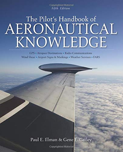 The Pilot's Handbook of Aeronautical Knowledge, Fifth Edition