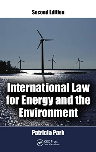 International Law for Energy and the Environment (English Edition)