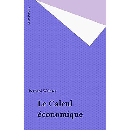 Le Calcul économique (Repères t. 89)