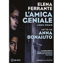 L'amica geniale letto da Anna Bonaiuto: 1