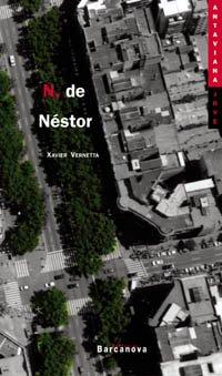 N, de Nestor / N is Neo par Xavier Vernetta