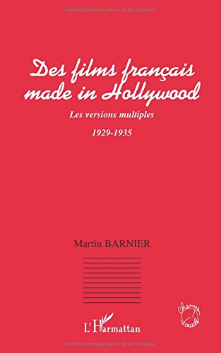 Des fims français made in Hollywood : Les versions multiples, 1929-1935