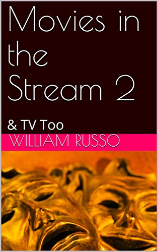 Movies in the Stream 2: & TV Too (English Edition)