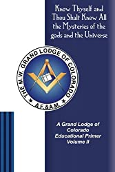 A Grand Lodge of Colorado Educational Primer II