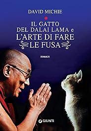 Il gatto del Dalai Lama e l'arte di fare le