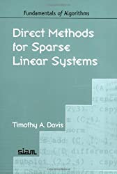 Direct Methods for Sparse Linear Systems (Fundamentals of Algorithms)
