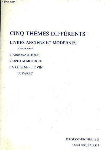 catalogue-de-ventes-aux-encheres-cinq-themes-differents-livres-anciens-et-modernes-aeronautique-l-39-ophtalmologie-la-cuisine-le-vin-le-tabac-4-mai-1990-drouot-richelieu