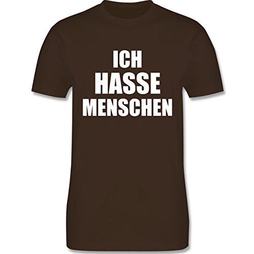 Shirtracer Statement Shirts - Ich Hasse Menschen - Herren T-Shirt Rundhals Braun