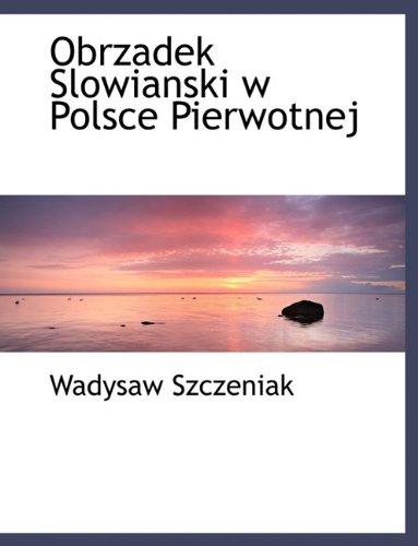 Obrzadek Slowianski W Polsce Pierwotnej