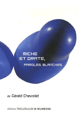 miche-et-drate-paroles-blanches