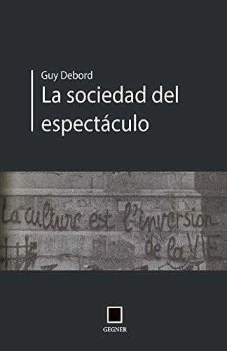 La socidad del espectáculo: Volume 9 (Gegner) por Guy Debord