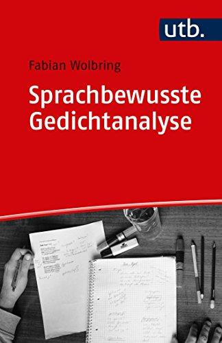 Sprachbewusste Gedichtanalyse: Eine praktische Einführung