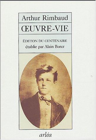 Oeuvre-vie, édition du centenaire par Arthur Rimbaud