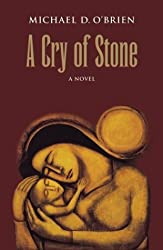 Cry of Stone, A: A Novel (Children of the Last Days)