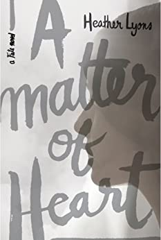 A Matter of Heart (Fate Series Book 2) by [Lyons, Heather]