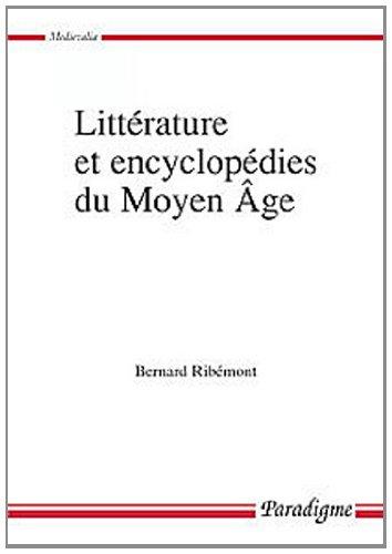 Littérature et encyclopédies du Moyen Age