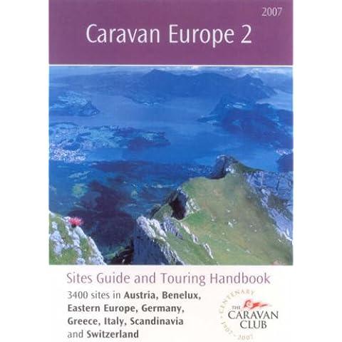 Caravan Europe 2007: Austria, Benelux, Eastern Europe,