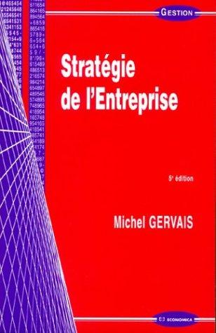 Stratégie de l'entreprise par Michel Gervais