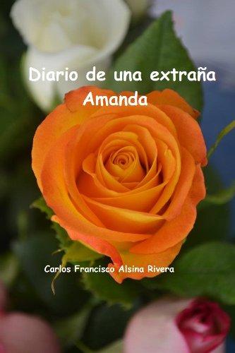 Diario de una extraña Amanda por Carlos Alsina