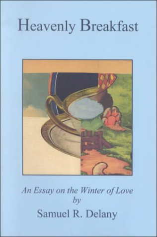 Heavenly Breakfast: An Essay on the Winter of Love por Samuel Delany