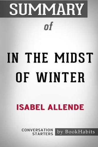 Summary of In the Midst of Winter by Isabel Allende: Conversation Starters