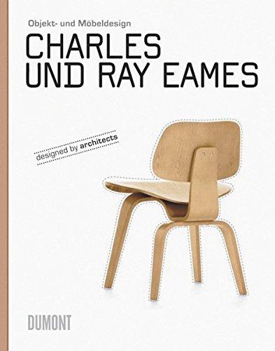 Charles und Ray Eames: Objekt- und Möbeldesign Buch-Cover