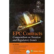 EPC Contracts - Compendium on Taxation and Regulatory Issues