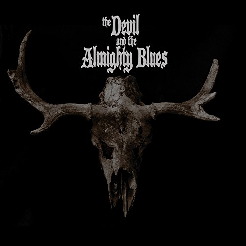 The Devil and the Almighty Blues [Vinyl LP]