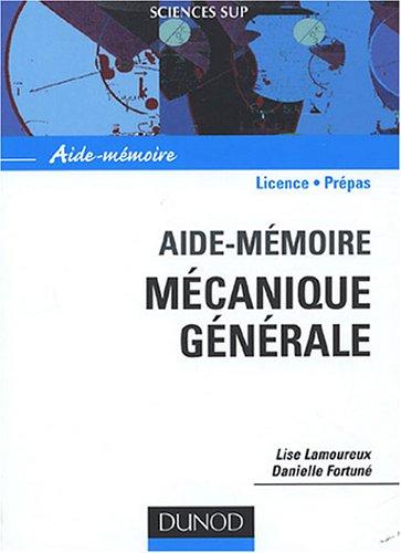 Mécanique générale : Aide-mémoire