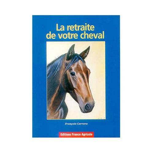 La retraite de votre cheval
