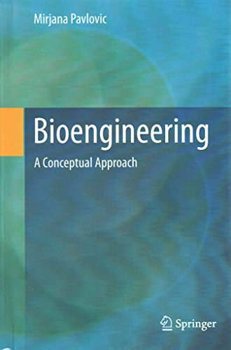 [(Bioengineering : A Conceptual Approach)] [By (author) Mirjana Pavlovic] published on (November, 2014)