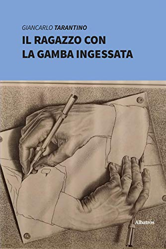 Il ragazzo con la gamba ingessata (Italian Edition)