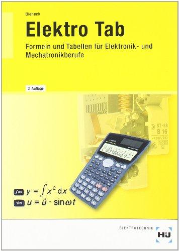 Preisvergleich Produktbild Elektro Tab: Formeln und Tabellen für Elektronik- und Mechatronikberufe: Formelsammlung